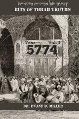Bits of Torah Truths, 5774 (Vol. 1), But at AMAZON.COM
